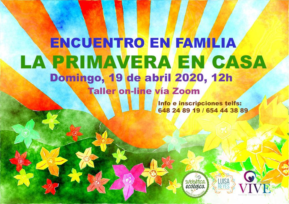 """Cartel anunciador del Encuentro en Familia """"La Primavera en Casa"""". Domingo 19 de abril, a las 12h"""